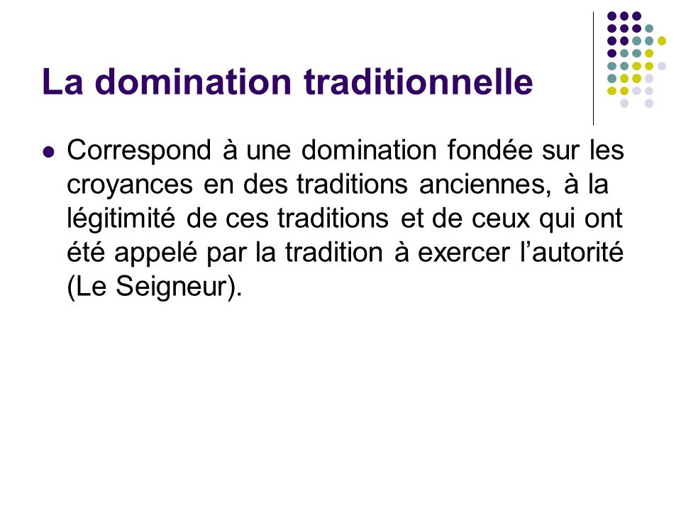 La domination traditionnelle