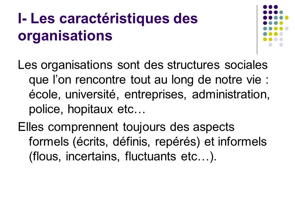 I- Les caractéristiques des organisations