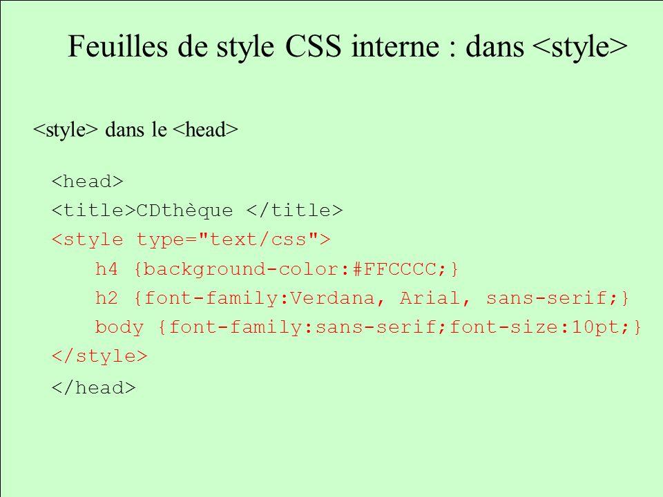 Feuilles de style CSS interne : dans <style>