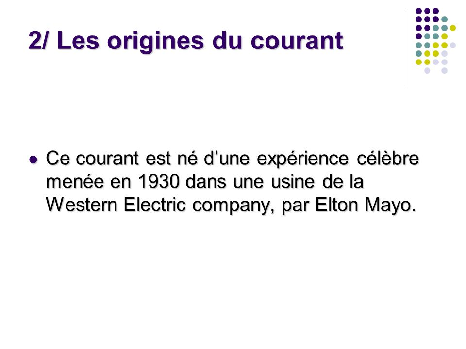 2/ Les origines du courant