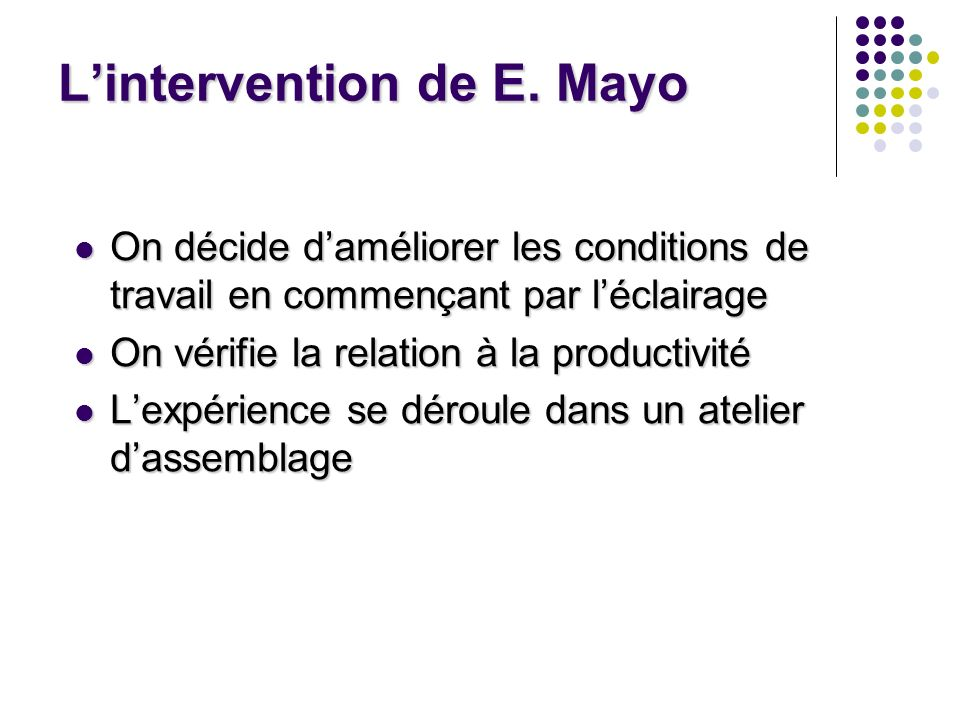 L'intervention de E. Mayo