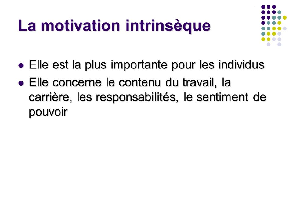La motivation intrinsèque