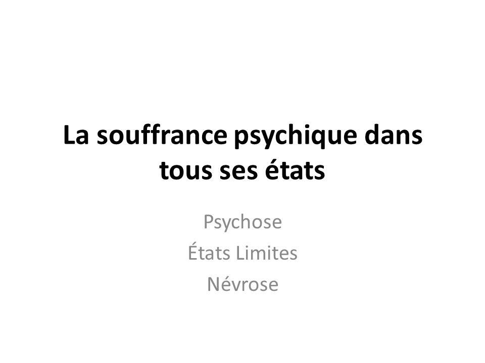 La souffrance psychique dans tous ses états