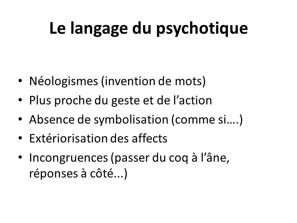 Le langage du psychotique