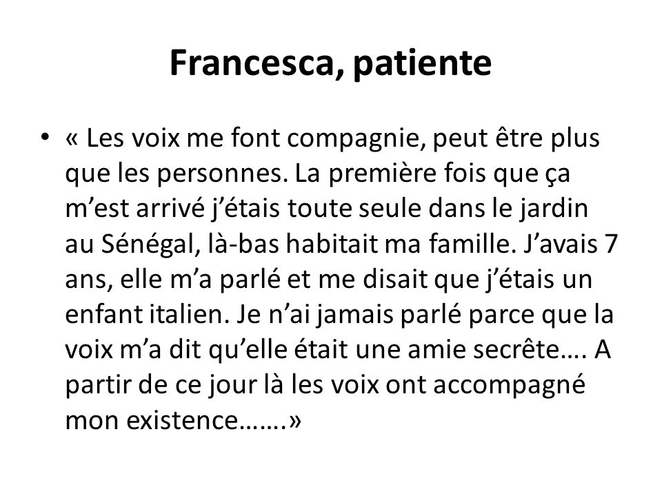 Francesca, patiente