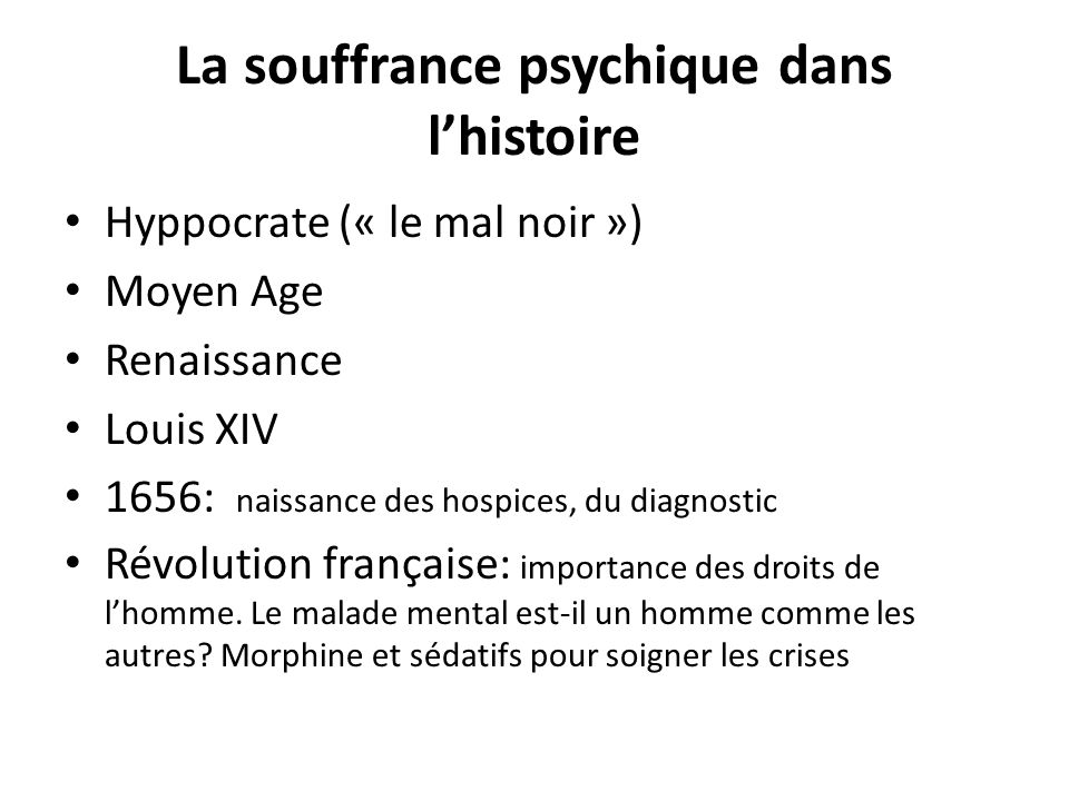 La souffrance psychique dans l'histoire