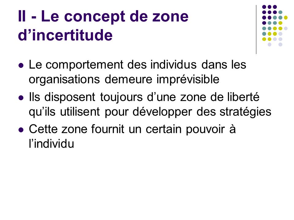 II - Le concept de zone d'incertitude
