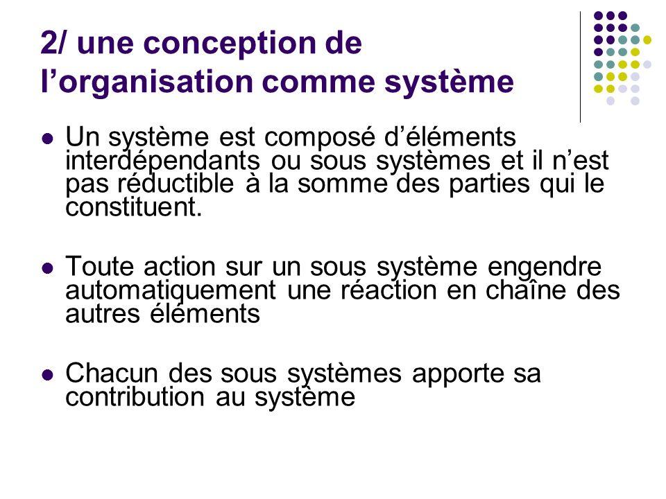 2/ une conception de l'organisation comme système
