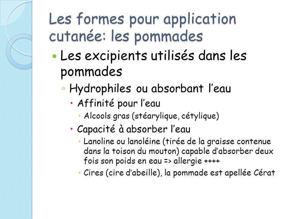Les formes pour application cutanée: les pommades