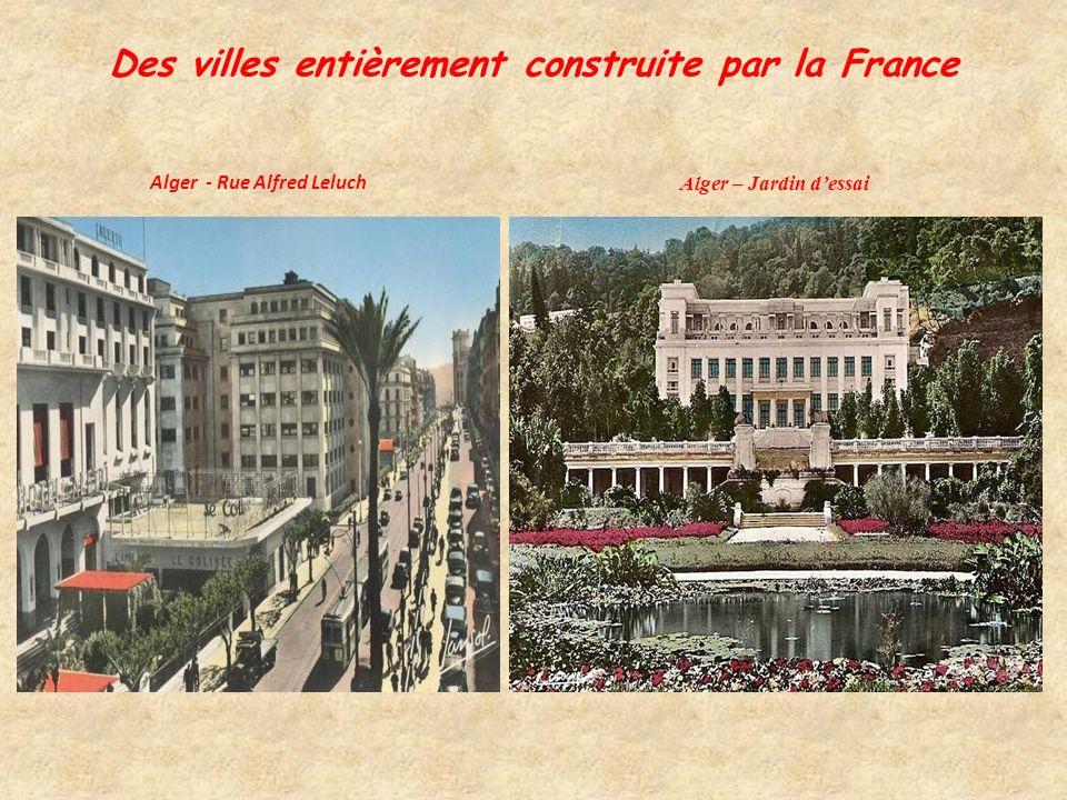Des villes entièrement construite par la France