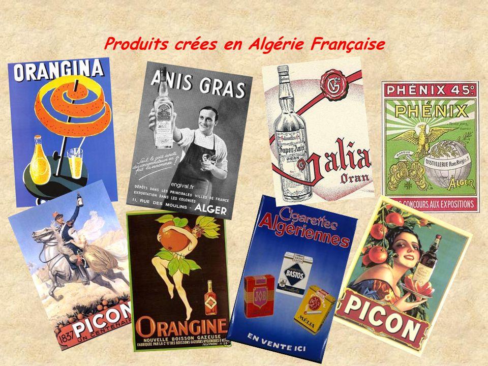 Produits crées en Algérie Française