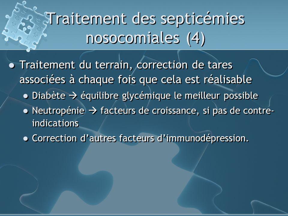 Traitement des septicémies nosocomiales (4)