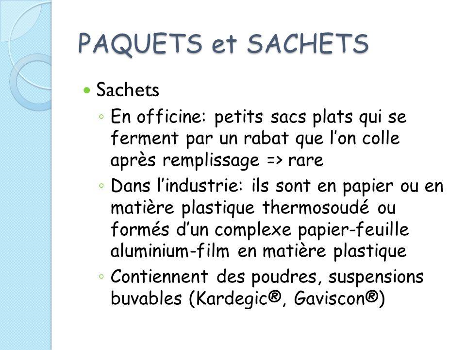 PAQUETS et SACHETS Sachets