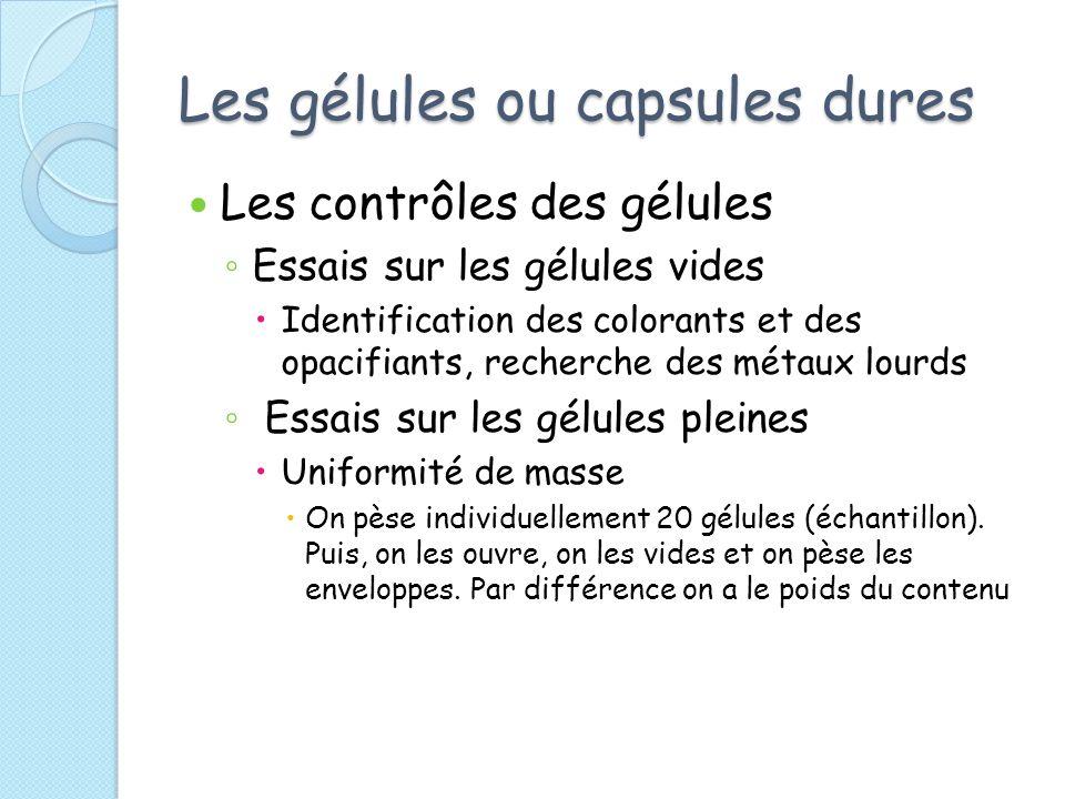 Les gélules ou capsules dures