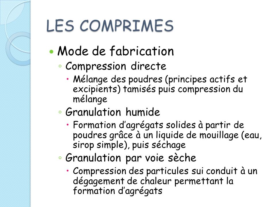 LES COMPRIMES Mode de fabrication Compression directe