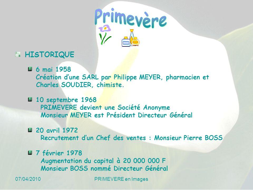 HISTORIQUE 6 mai 1958. Création d'une SARL par Philippe MEYER, pharmacien et. Charles SOUDIER, chimiste.