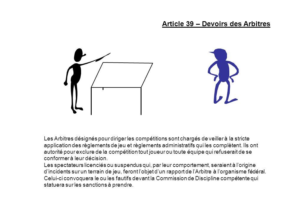 Article 39 – Devoirs des Arbitres