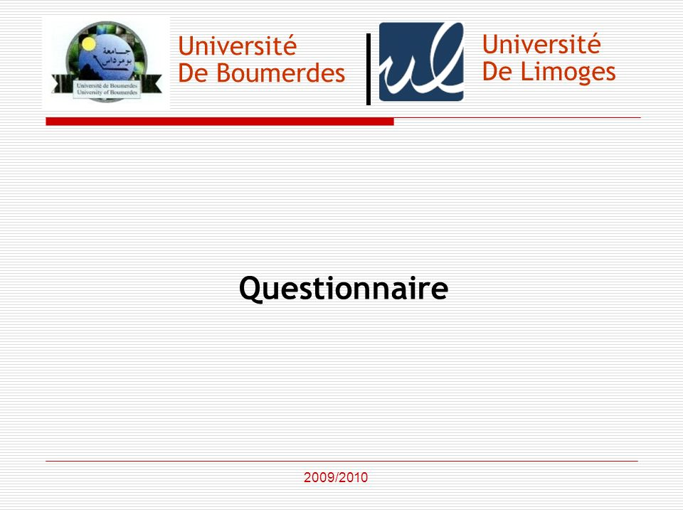 Questionnaire Université Université De Boumerdes De Limoges 2009/2010