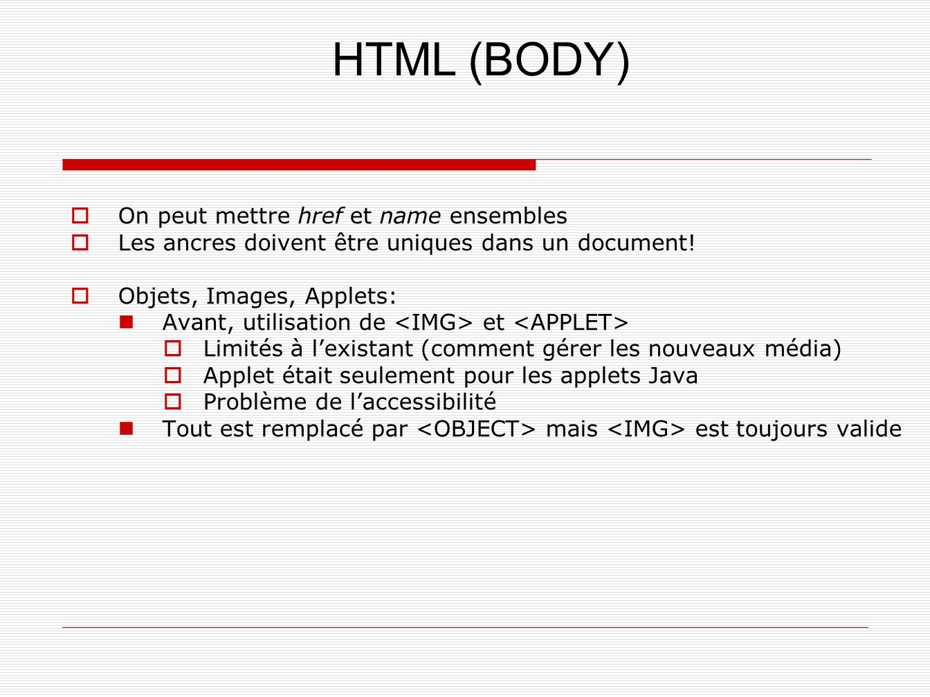 HTML (BODY) On peut mettre href et name ensembles