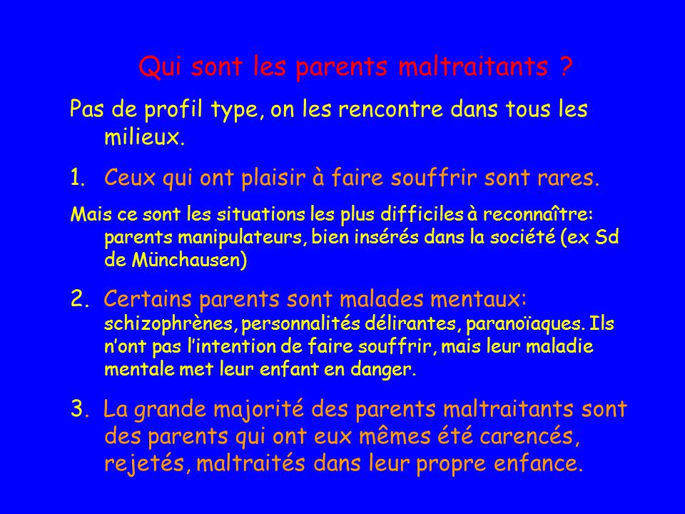 Qui sont les parents maltraitants