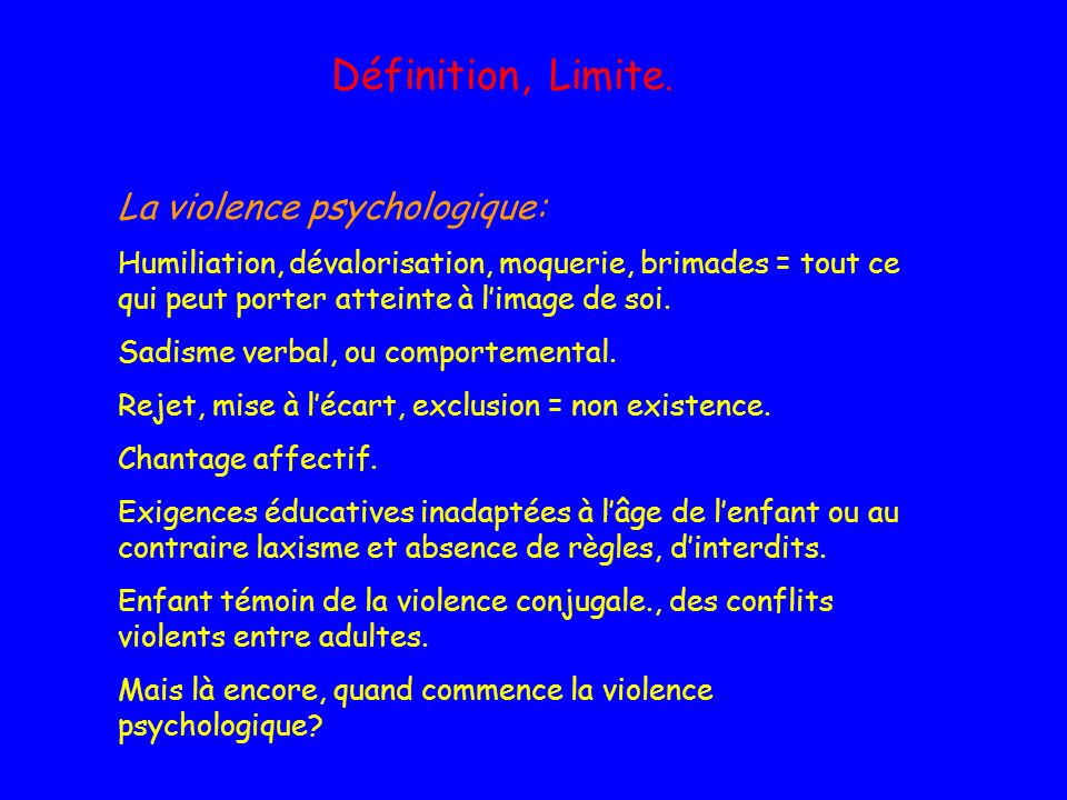 La violence psychologique: