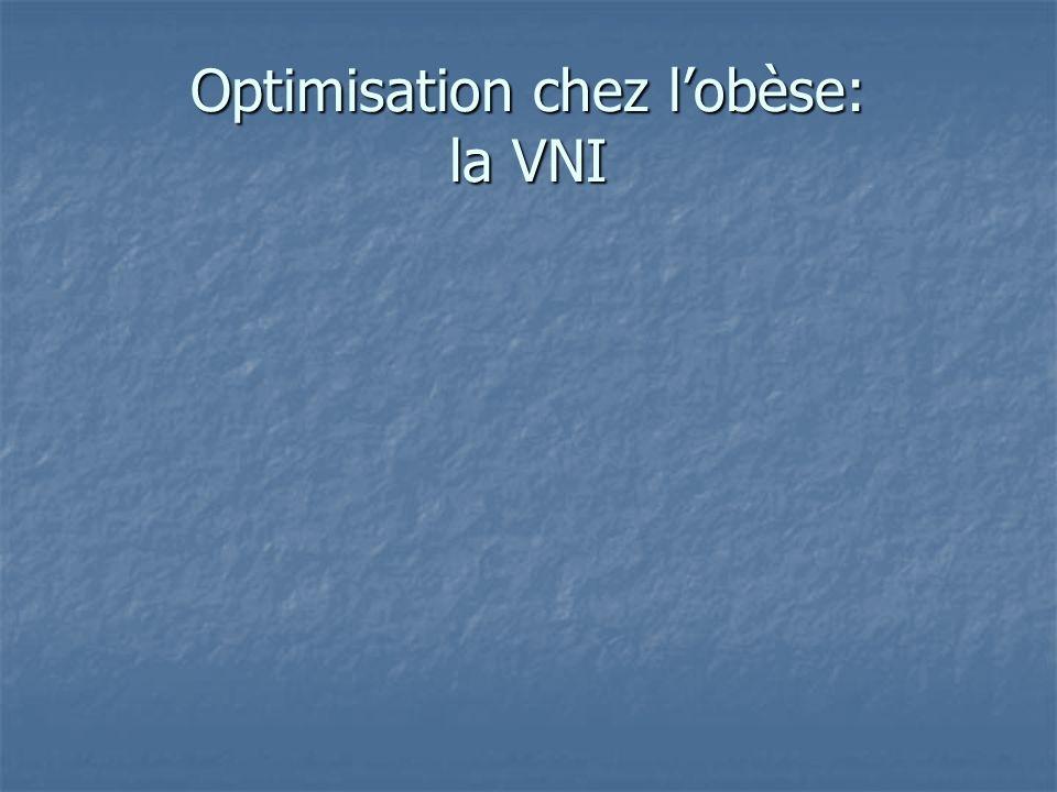 Optimisation chez l'obèse: la VNI