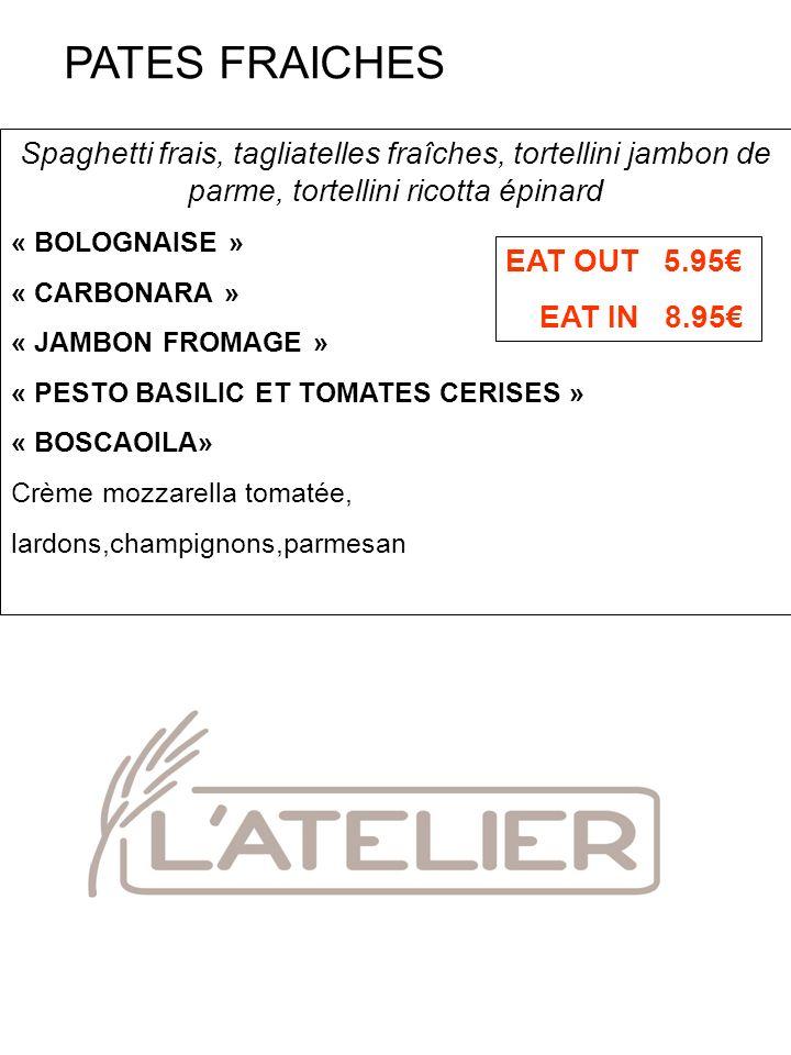 PATES FRAICHES Spaghetti frais, tagliatelles fraîches, tortellini jambon de parme, tortellini ricotta épinard.
