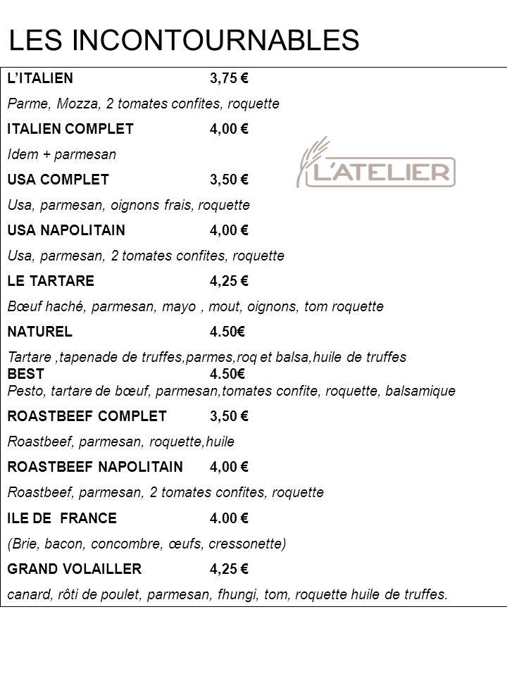 LES INCONTOURNABLES L'ITALIEN 3,75 €