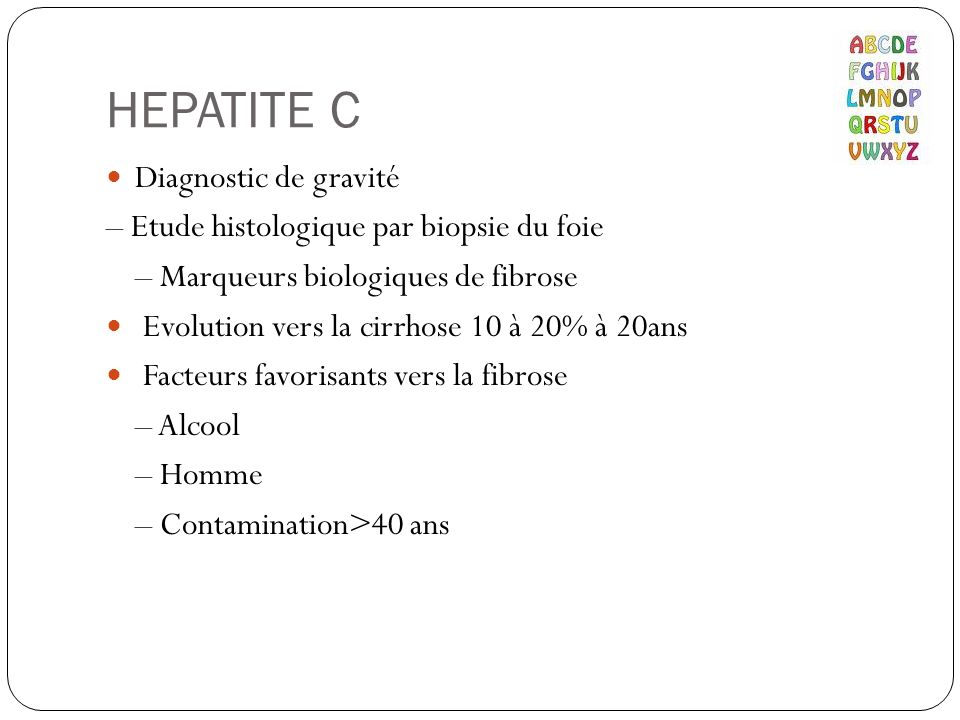 HEPATITE C Diagnostic de gravité