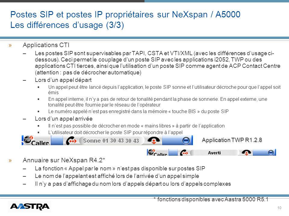 Postes SIP et postes IP propriétaires sur NeXspan / A5000 Les différences d'usage (3/3)