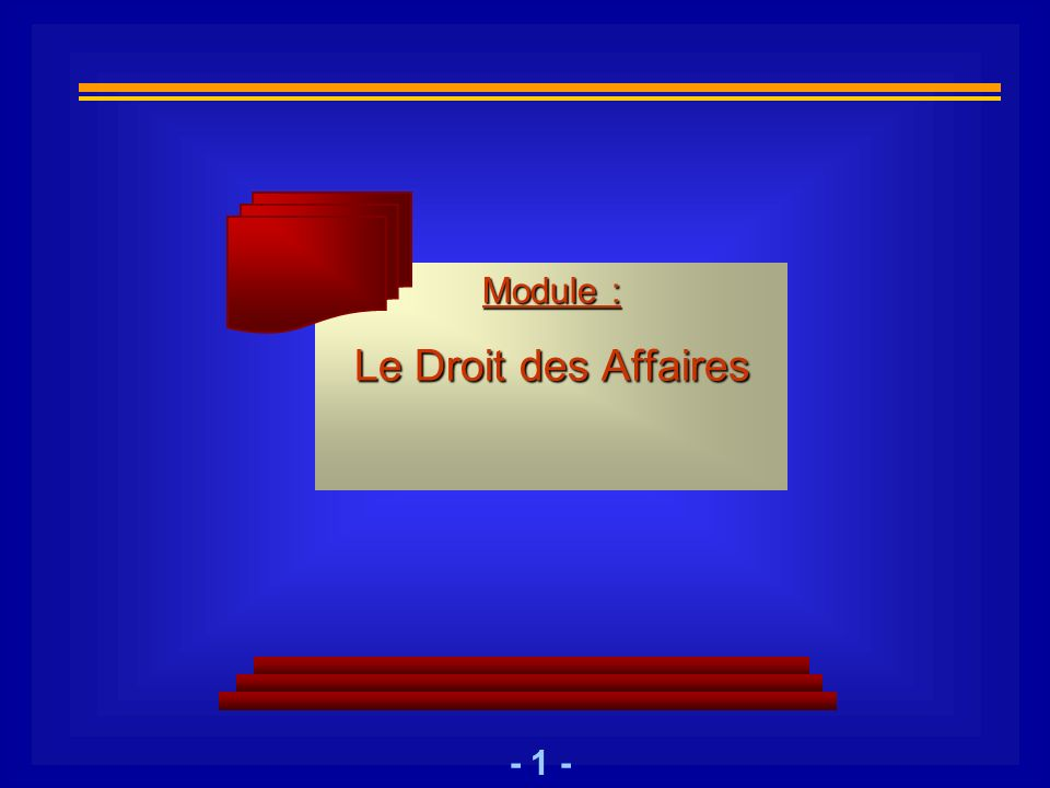 Module : Le Droit des Affaires