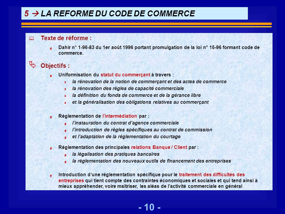 5  LA REFORME DU CODE DE COMMERCE
