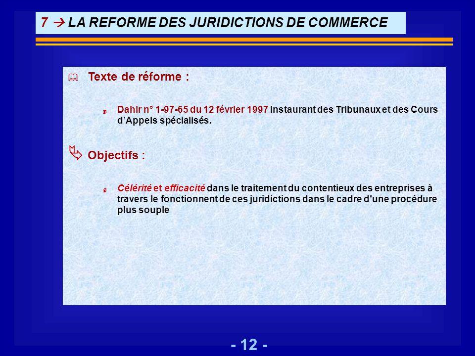 7  LA REFORME DES JURIDICTIONS DE COMMERCE