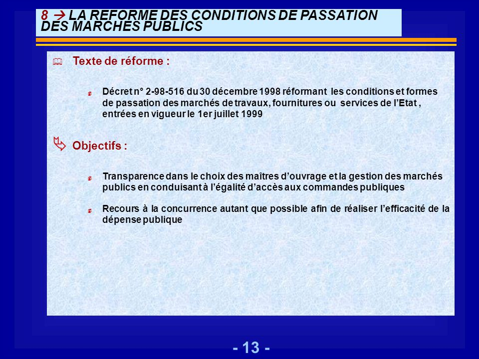 8  LA REFORME DES CONDITIONS DE PASSATION DES MARCHES PUBLICS