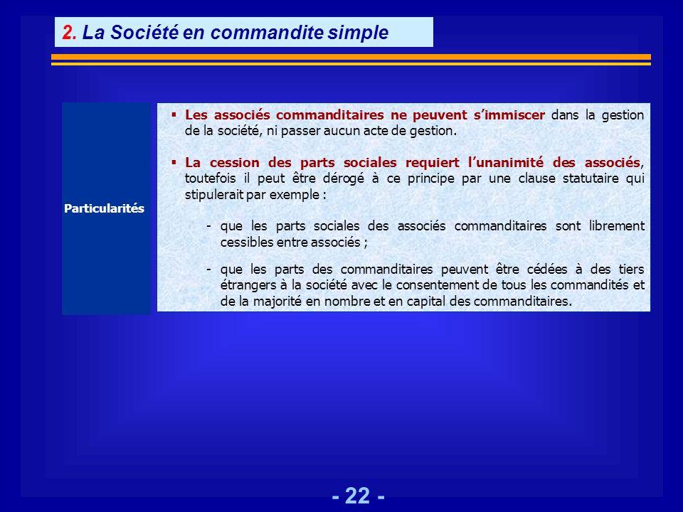 2. La Société en commandite simple
