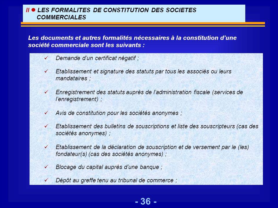 II  LES FORMALITES DE CONSTITUTION DES SOCIETES COMMERCIALES