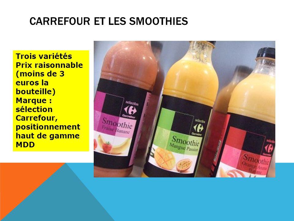 Carrefour et les smoothies