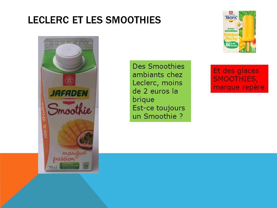 Leclerc et les smoothies