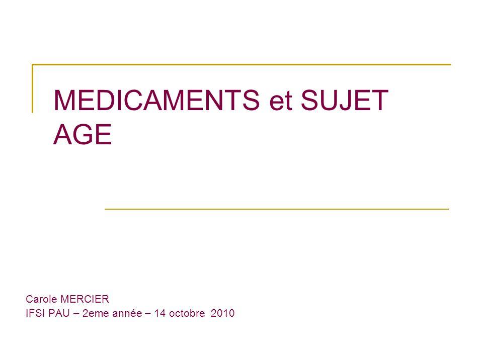 MEDICAMENTS et SUJET AGE