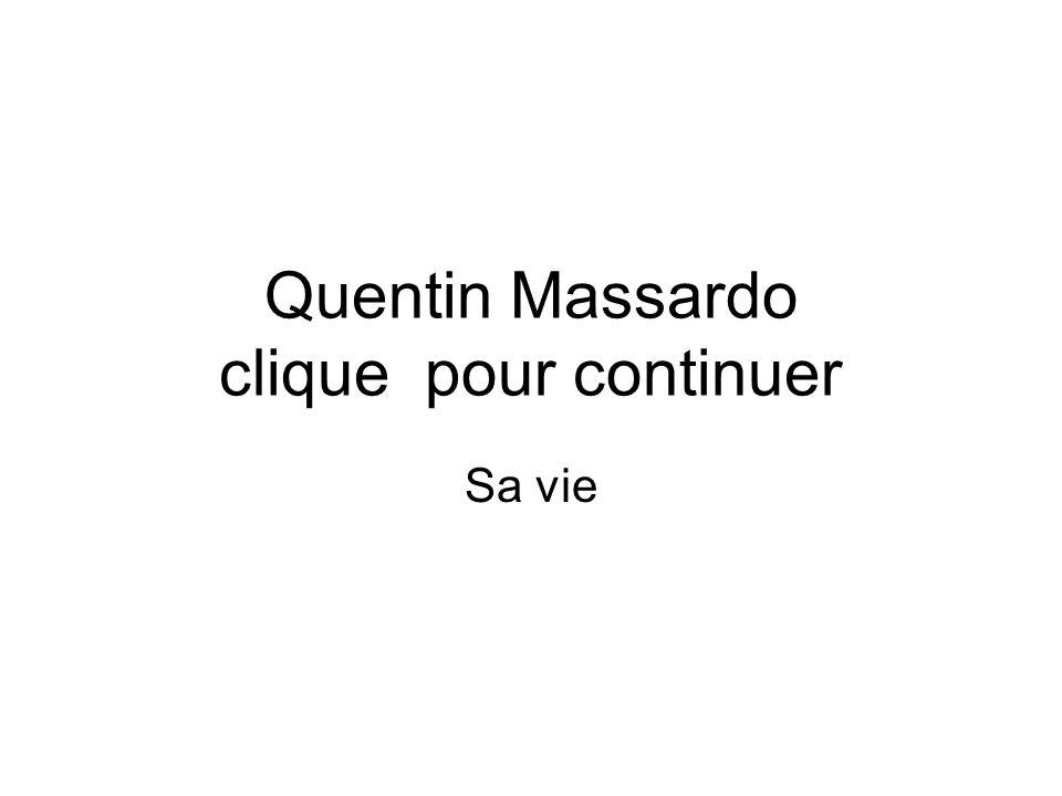 Quentin Massardo clique pour continuer