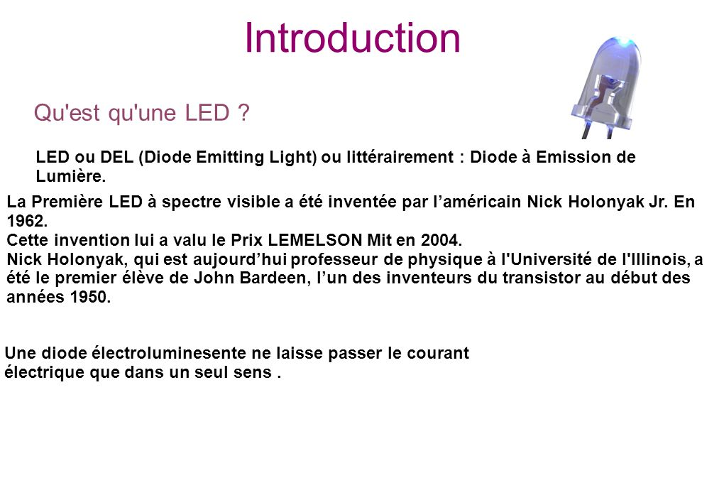 Introduction Qu est qu une LED