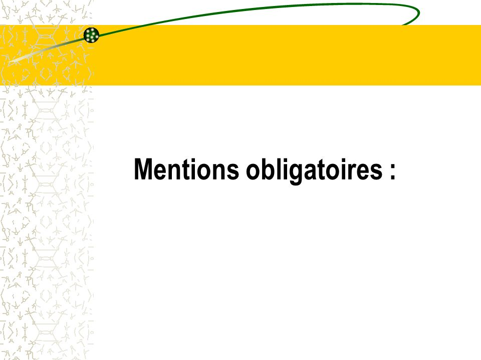 Mentions obligatoires :