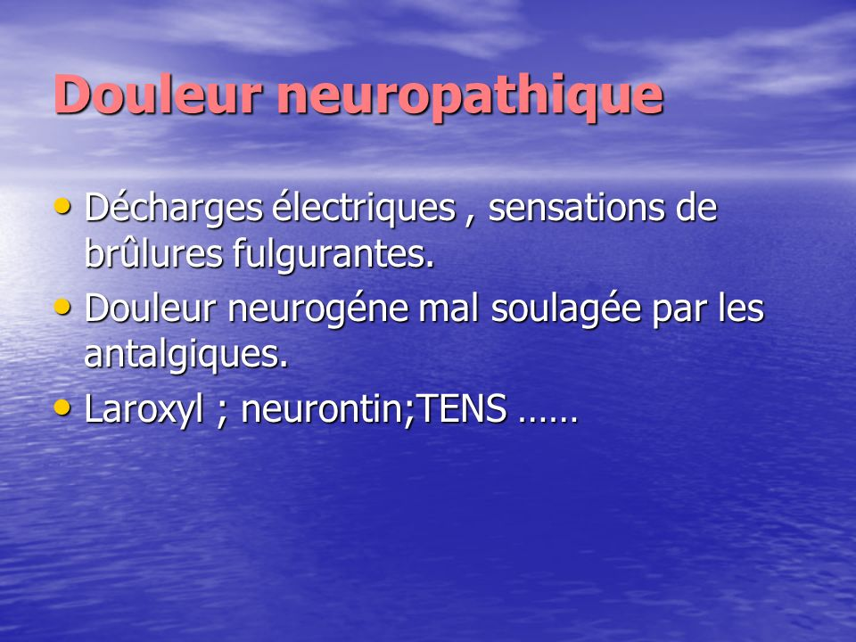 Douleur neuropathique