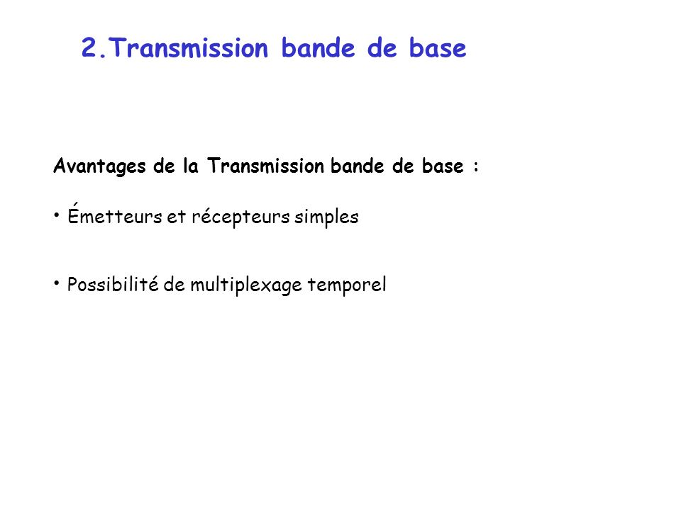 2.Transmission bande de base