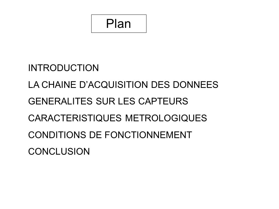 Plan INTRODUCTION LA CHAINE D'ACQUISITION DES DONNEES
