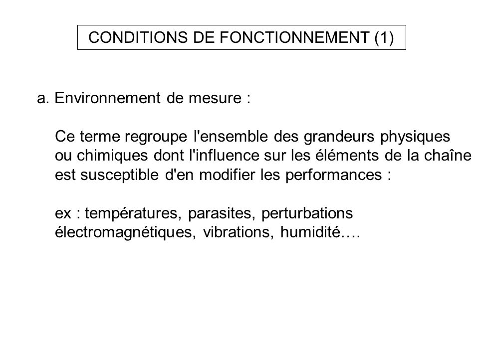 CONDITIONS DE FONCTIONNEMENT (1)