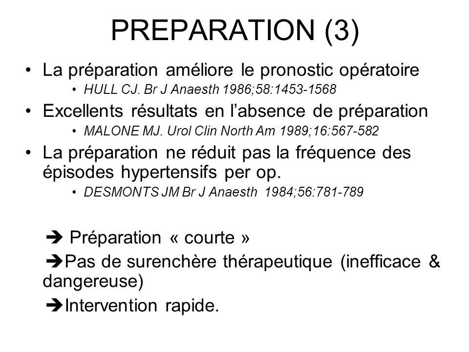 PREPARATION (3) La préparation améliore le pronostic opératoire