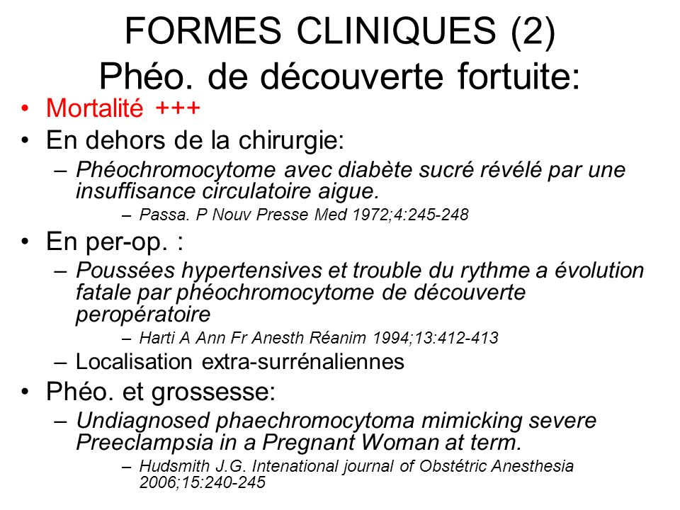 FORMES CLINIQUES (2) Phéo. de découverte fortuite: