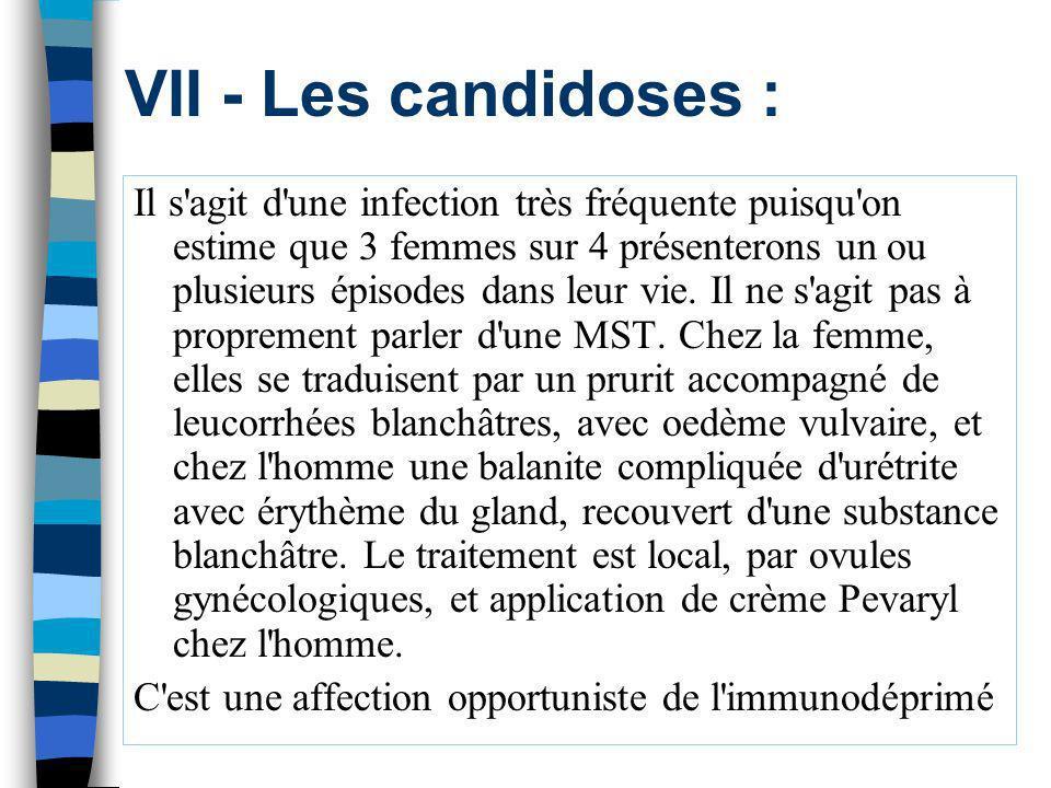 VII - Les candidoses :