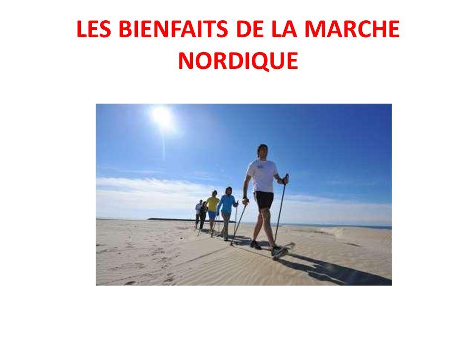 LES BIENFAITS DE LA MARCHE NORDIQUE